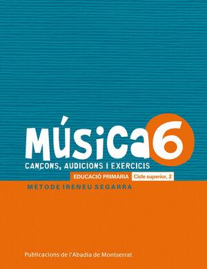MÚSICA-6. CANÇONS, AUDICIONS I EXERCIS. EDUCACIÓ PRIMÀRIA. CICLE SUPERIOR, 2