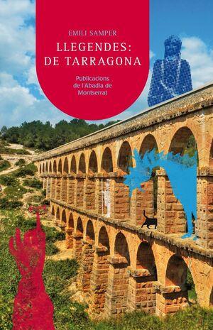 LLEGENDES DE TARRAGONA