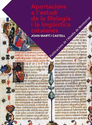 APORTACIONS A L´ESTUDI DE LA FILOLOGIA I LA LINGÜÍSTICA CATALANES