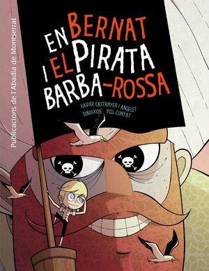 EN BERNAT I EL PIRATA BARBA-ROSSA