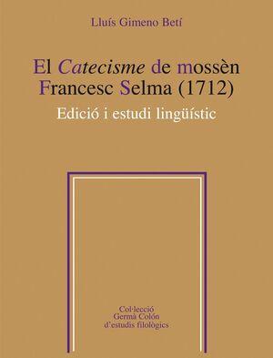 EL CATECISME DE MOSSÈN FRANCESC SELMA (1712)