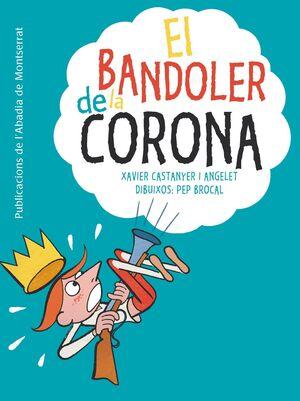 EL BANDOLER DE LA CORONA