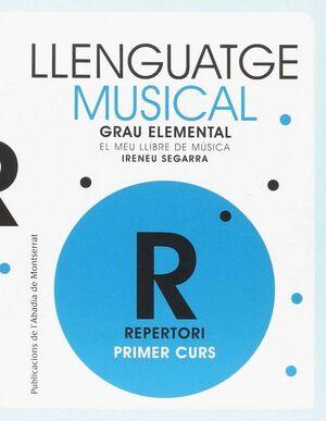 LLENGUATGE MUSICAL.GRAU ELEMENTAL.PRIMER CURS.REPERTORI.