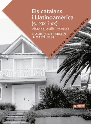 ELS CATALANS I LLATINOAMÈRICA (S. XIX I XX)