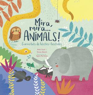 MIRA, MIRA...ANIMALS!