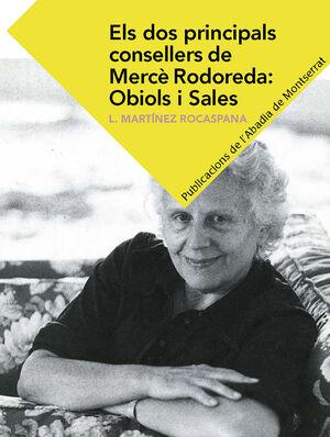 ELS DOS PRINCIPALS CONSELLERS DE MERCÈ RODOREDA:OBIOLS I SALES