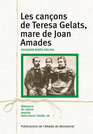 LES CANÇONS DE TERESA GELATS, MARE DE JOAN AMADES