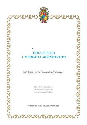 ETICA PÚBLICA Y NORMATIVA ADMINISTRATIVA