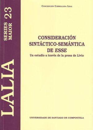CONSIDERACIÓN SINTÁCTICO-SEMÁNTICA DE ESSE