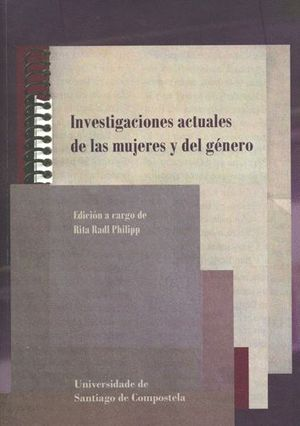 INVESTIGACIONES ACTUALES DE LAS MUJERES Y DEL GÉNERO