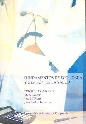 FUNDAMENTOS DE ECONOMÍA Y GESTIÓN DE LA SALUD