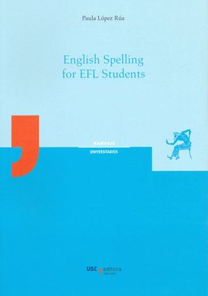 ENGLISH SPELLING FOR EFL STUDENTS