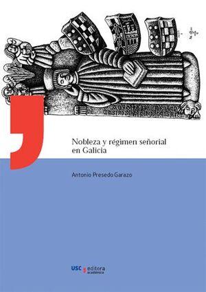 NOBLEZA Y RÉGIMEN SEÑORIAL EN GALICIA