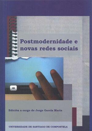 POSTMODERNIDADE E NOVAS REDES SOCIAIS