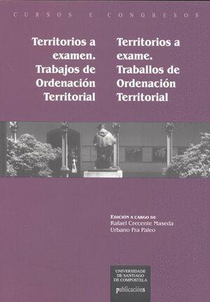 TERRITORIOS A EXAMEN.TRABAJOS DE ORDENACIÓN TERRITORIAL