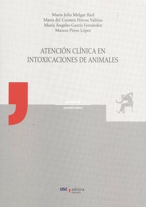 ATENCIÓN CLÍNICA EN INTOXICACIONES DE ANIMALES