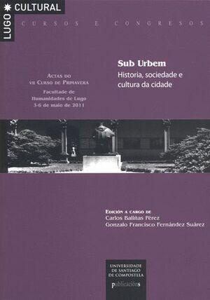 SUB URBEM. HISTORIA, SOCIEDADE E CULTURA DA CIDADE.