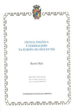 CIENCIA POLÍTICA E FEDERALISMO NA EUROPA DO SÉCULO XXI