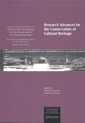 RESEARCH ADVANCES FOR THE CONSERVATION OF CULTURAL HERITAGE