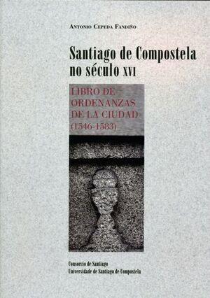 SANTIAGO DE COMPOSTELA NO SÉCULO XVI