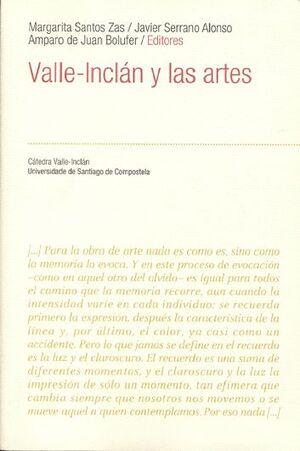 VALLE-INCLÁN Y LAS ARTES