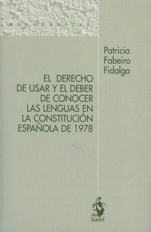 DERECHO DE USAR YEL DEBER DE CONOCER LAS LENGUAS EN LA CONSTITUCIÓN ESPAÑOLA, EL