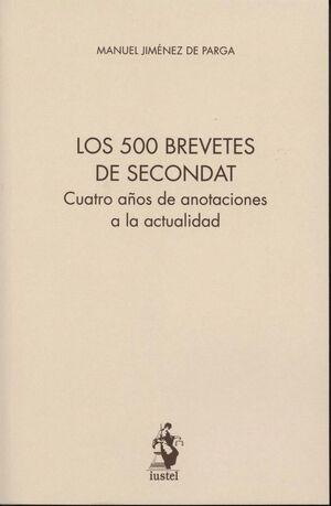 500 BREVETES DE SECONDAT, LOS CUATRO AÑOS DE ANOTACIONES A LA ACTUALIDAD