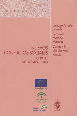 NUEVOS CONFLICTOS SOCIALES: EL PAPEL DE LA PRIVACIDAD