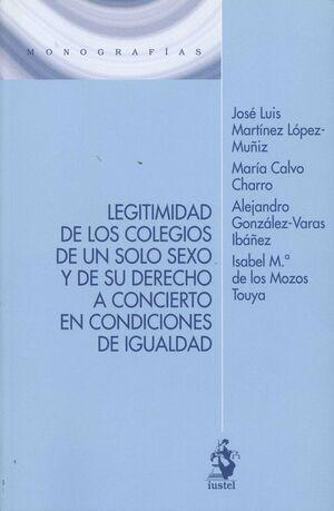 LEGITIMIDAD DE LOS COLEGIOS DE UN SOLO SEXO Y DE SU DERECHO A CONCIERTO EN CONDICIONES DE IGUALDAD