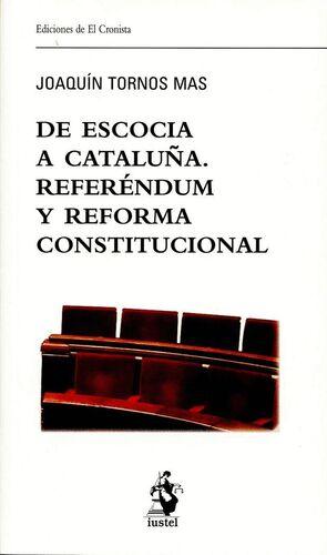 DE ESCOCIA A CATALUÑA. REFERÉNDUM Y REFORMA CONSTITUCIONAL