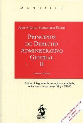 PRINCIPIOS DE DERECHO ADMINISTRATIVO GENERAL. TOMO II
