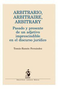 ARBITRARIO, ARBITRAIRE, ARBITRARY