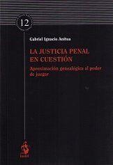 LA JUSTICIA PENAL EN CUESTIÓN
