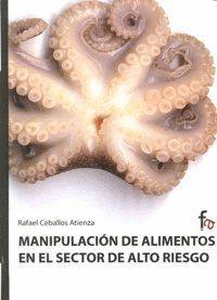 MANIPULACIÓN DE ALLIMENTOS EN EL SECTOR DE ALTO RIESGO