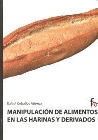 MANIPULACIÓN DE ALIMENTOS EN LAS HARINAS Y DERIVADOS