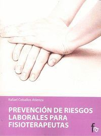 PREVENCION DE RIESGOS LABORALES PARA FISIOTERAPEUTAS