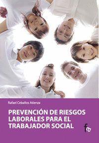 PREVENCION DE RIESGOS LABORALES PARA EL TRABAJADOR SOCIAL