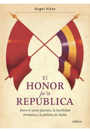 EL HONOR DE LA REPÚBLICA