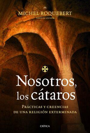 NOSOTROS,  LOS CÁTAROS