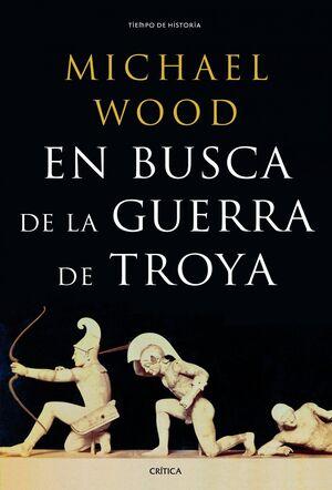 EN BUSCA DE LA GUERRA DE TROYA