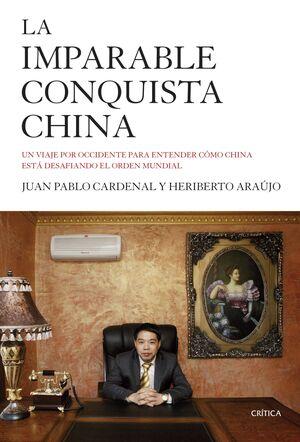 LA IMPARABLE CONQUISTA CHINA