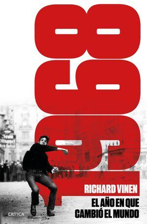 1968. EL AÑO EN QUE EL MUNDO PUDO CAMBIAR