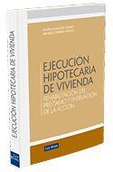 EJECUCIÓN HIPOTECARIA DE VIVIENDA (REHABILITACION DEL PRESTAMO Y ENERVACIÓN DE LA ACCIÓN)