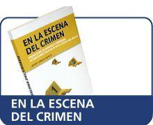 EN LA ESCENA DEL CRIMEN