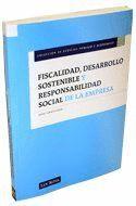 FISCALIDAD, DESARROLLO SOSTENIBLE Y RESPONSABILIDAD SOCIAL DE LA EMPRESA
