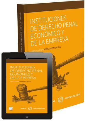 INSTITUCIONES DE DERECHO PENAL ECONÓMICO Y DE LA EMPRESA (PAPEL + PROVIEW)