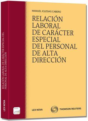 RELACIÓN LABORAL DE CARÁCTER ESPECIAL DEL PERSONAL DE ALTA DIRECCIÓN (PAPEL E-BOOK)