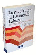 LA REGULACIÓN DEL MERCADO LABORAL