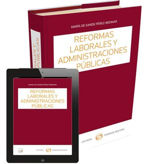 REFORMAS LABORALES Y ADMINISTRACIONES PÚBLICAS (PAPEL E-BOOK)