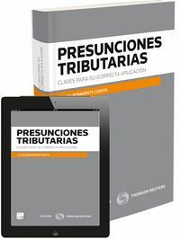 PRESUNCIONES TRIBUTARIAS. CLAVES PARA SU CORRECTA APLICACIÓN (PAPEL + E-BOOK)